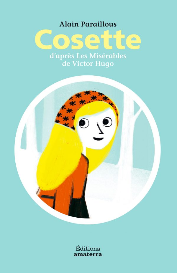 Couverture de l'ouvrage Cosette d'après Les Misérables de Victor Hugo