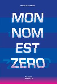 Couverture-Mon nom est Zero